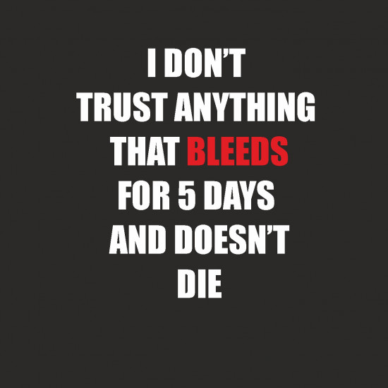 Bleeds for five days